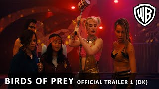 Birds of Prey - Official Trailer 1 (DK)