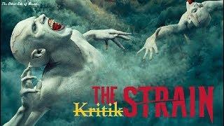The Strain I Komplette Serie I Mythen und Seuchen I Kritik I Guillermo Del Toro