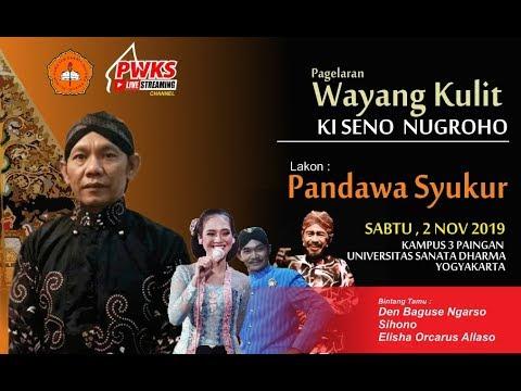 pagelaran-wayang-kulit-dalang-ki-seno-nugroho-lakon-pandawa-syukur