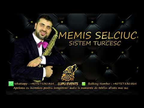 Memis Selciuc - Sistem Turcesc New 2018 by LupuEventsRomania