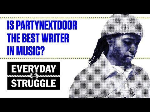 Is PARTYNEXTDOOR the best Writer in Music?