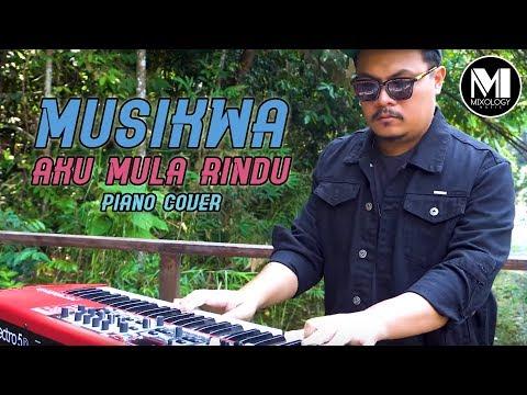 MUSIKWA - AKU MULA RINDU | Hez Hazmi (PIANO COVER)