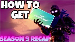 How To Get Your Customized Season 9 Recap Video | Fortnite Battle Royale