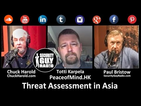 [143] Threat Assessment in Asia with Totti Karpela of PeaceofMind.HK