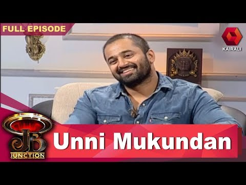 JB Junction - Unni Mukundan | ഉണ്ണി മുകുന്ദന് | ജെ.ബി ജംങ്ഷന്| 24th June 2018 | Full Episode