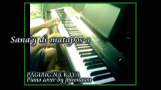 Pag-ibig na kaya (piano cover) with lyrics -Rachelle Ann Go/Christian Bautista