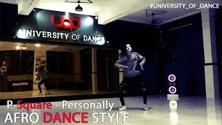 p square personally   afro dance style   university of dance   team yo highness   komal panwar