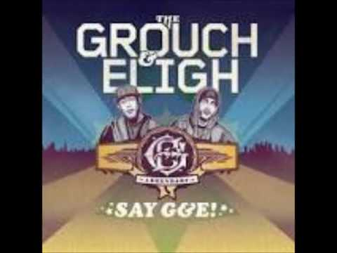 The Grouch & Eligh - Say G&E! (2009 - Full Album)