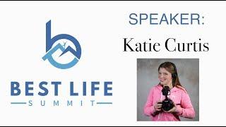 Inspired - Best Life Summit 2018 Speech by Katie Curtis
