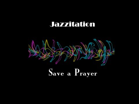 Save a Prayer (jazz cover)