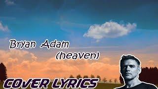 lirik lagu arti Bryan Adams Heaven