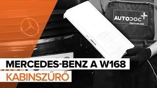 MERCEDES-BENZ A W168 Kabinszűrő csere [ÚTMUTATÓ]
