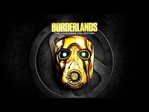 Borderlands: The Handsome Collection Announcement Trailer