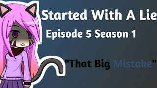 started-with-a-lie-episode-5-season-1-gacha-studio