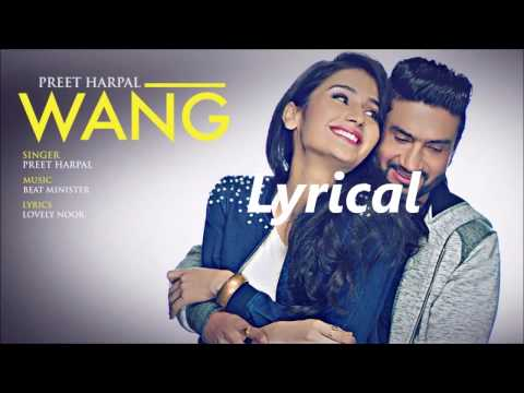 Wang Preet Harpal Lyrics I New Punjabi Song 2017