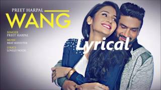 Wang Preet Harpal Lyrics I New Punjabi Song 2017