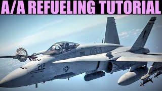 FA-18C Hornet: Air To Air Refueling Tutorial   DCS WORLD