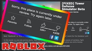 MAN I REALLY WANTED TO PLAY THIS GAME BUT ROBLOX PUT IT UNDER REVIEW!!!