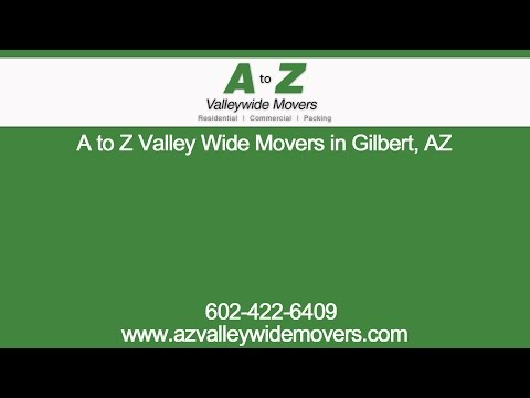 A to Z Valley Wide Movers in Gilbert, AZ