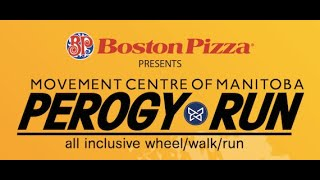 Welcome to the 3rd Annual Movement Centre of Manitoba's Perogy Run