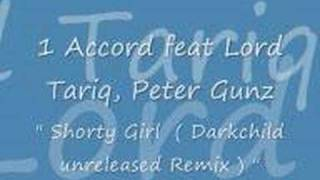 (one) 1 Accord feat. Lord tariq, Peter Gunz - Shorty Girl