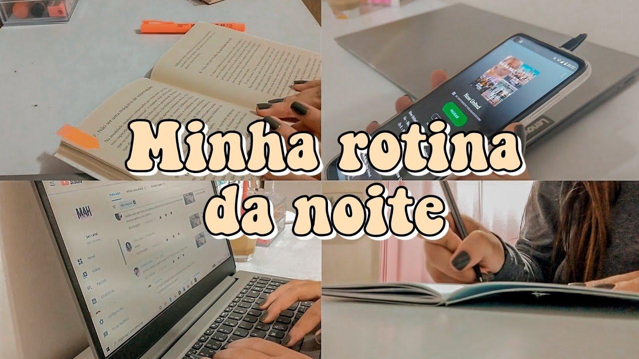 MINHA ROTINA DA NOITE ✨