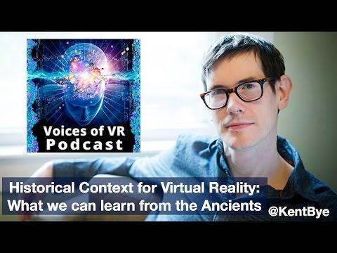 Historical Context of Virtual Reality - Kent Bye