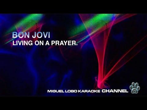 BON JOVI - LIVING ON A PRAYER - Karaoke Channel Miguel Lobo