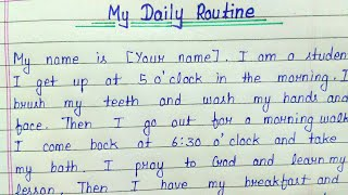 Write an essay on my daily routine || English || Handwriting