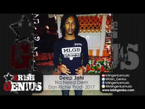 Deep Jahi - No Need Dem [Real Life Story...