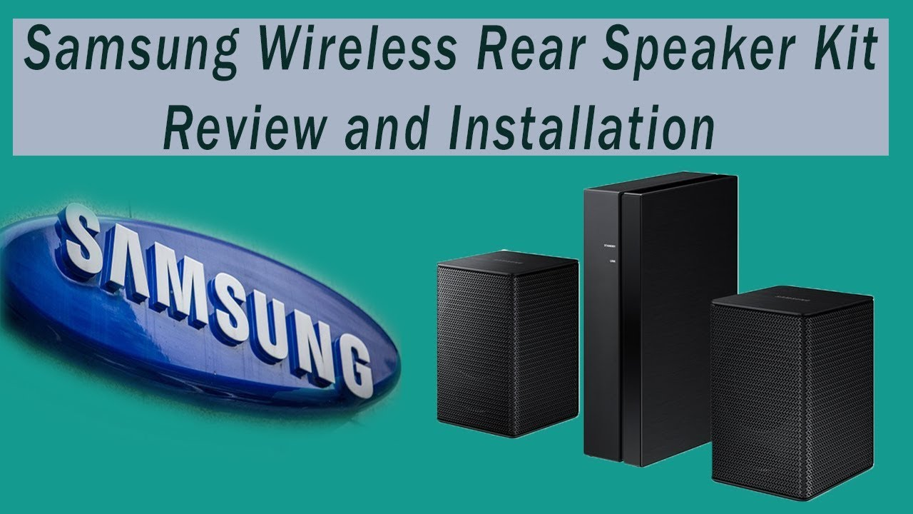 Samsung Wireless 8500s Rear Speaker Review and Installation (Quick ...