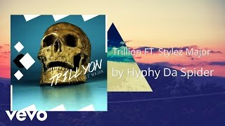Hakeem Prime - Trillion (AUDIO) ft. Stylez Major