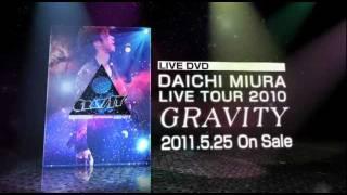 三浦大知 / LIVE DVD 「DAICHI MIURA LIVE TOUR 2010〜GRAVITY〜」 Official Trailer