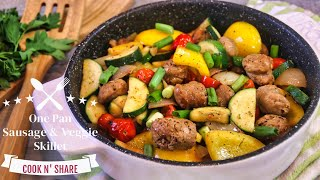 Sausage and Veggie Skillet in Less than 30 Minutes