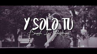 Banda Los Sebastianes Y Solo Tu Letra.mp3