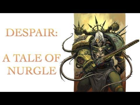 A Putrid Tale on Nurgle: Despair Warhammer 40k