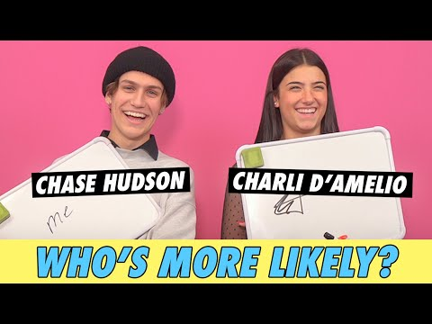 Charli D'Amelio vs. Chase Hudson - Who's More Likely?