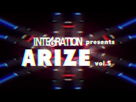2018/8/5(SUN) INTEGRATION presents ARIZE vol.5 @ContactTokyo Promotion Movie