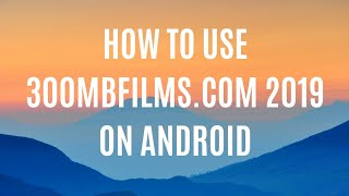How to download and extract file from 300mbfilms.com