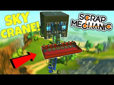 EPIC SKY CRANE, PISTON STEERING, and MORE! - Scrap Mechanic Creations Gameplay (Viewer Creations)