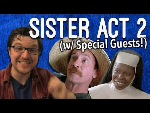 Sister Act 2 – Electric Boogaloo (w/ Special Guests!)