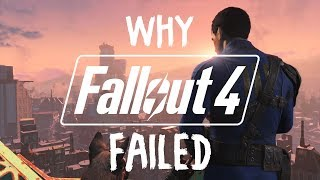 Why Fallout 4 Failed