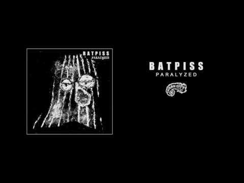 Batpiss - Paralyzed (Music Video)