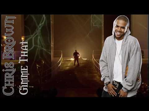 Chris Brown - Gimme that (+Lyrics)