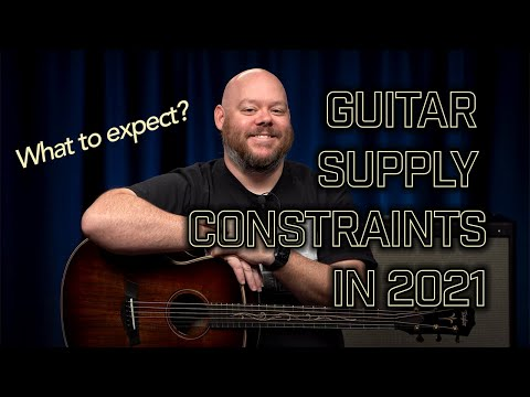 Buying Guitars in 2021: Discussing Supply Constraints and What to Expect This Year