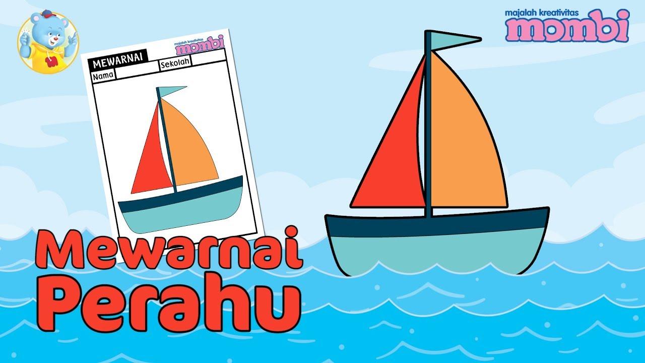 Cara Mewarnai Mewarnai Gambar Perahu – Mari Menggambar