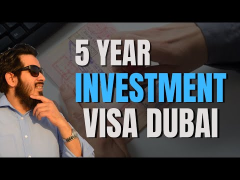 5 Years Investment Visa  in Dubai| How to Get Property Visa