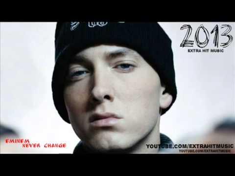 Eminem-Never Change 2013