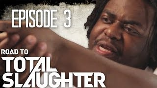 Eminem's Shady Films Presents: Road to Total Slaughter Ep. 3 of 4: (UNCENSORED)