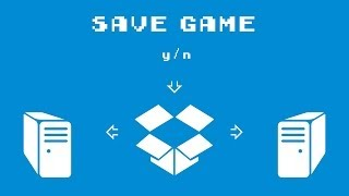 How to Sync Your Saved PC Games Between Computers with Dropbox